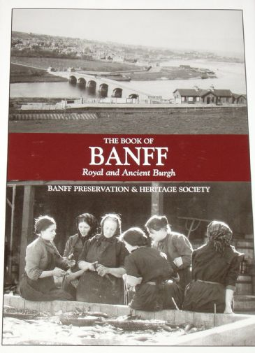 The Book of Banff - Royal and Ancient Burgh